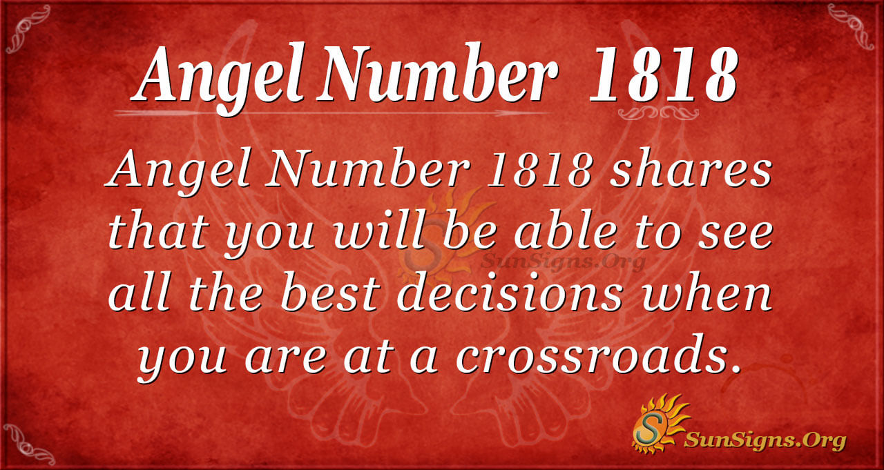 Angel Number 1818 Meaning | SunSigns.Org