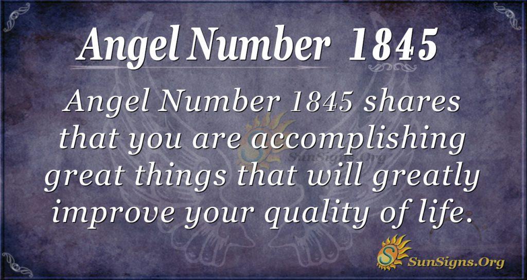 Angel number 1845