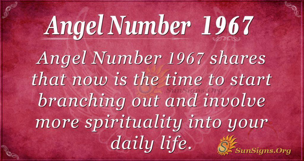 Angel Number 1967
