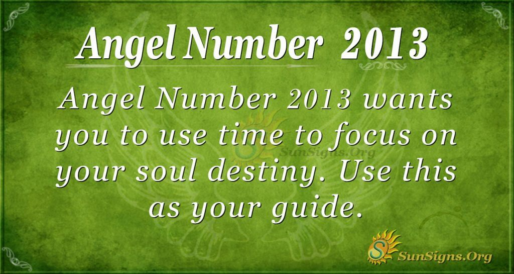 Angel Number 2013