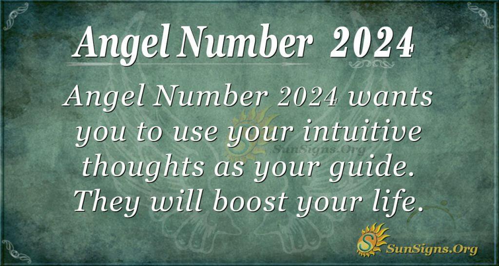 Angel Number 2024