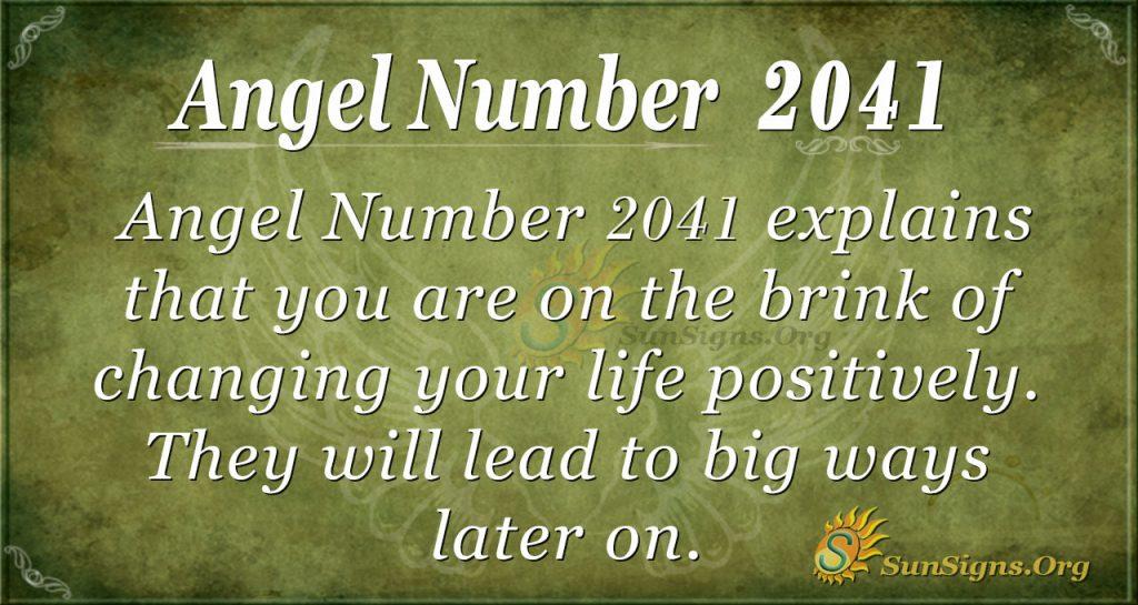 Angel Number 2041