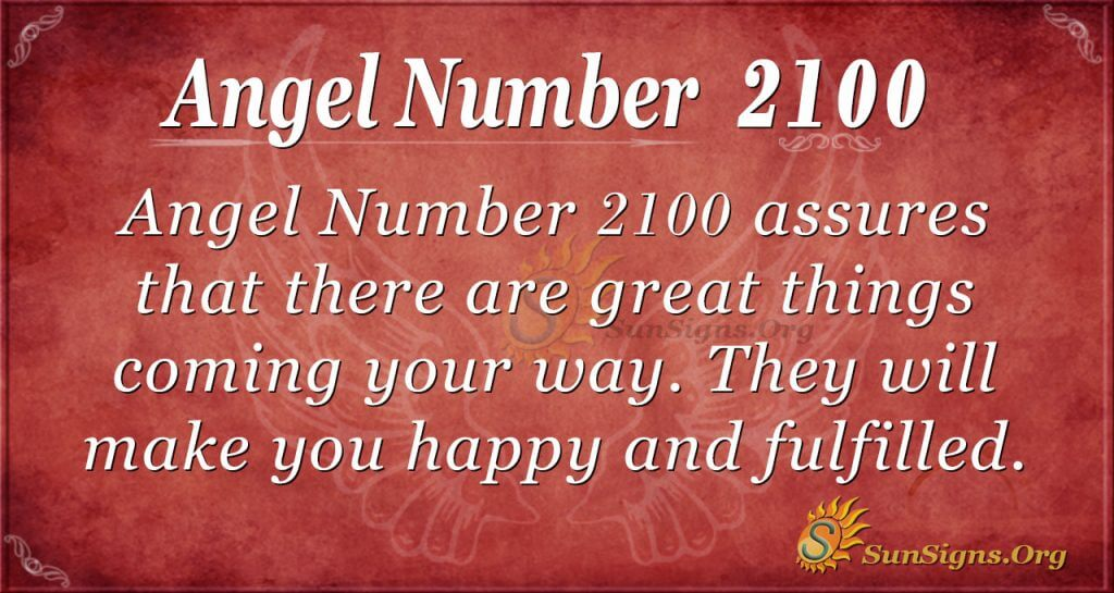Angel Number 2100