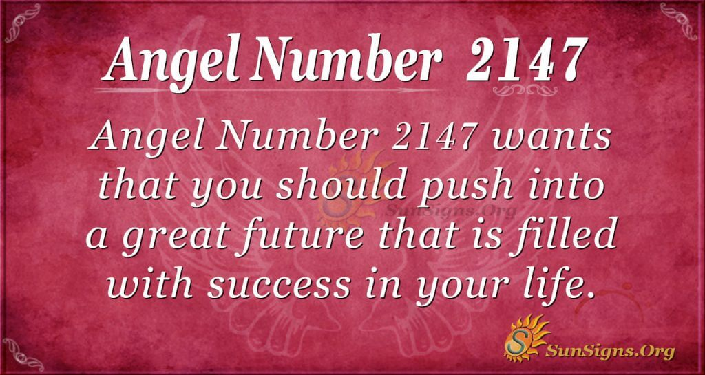 Angel Number 2147
