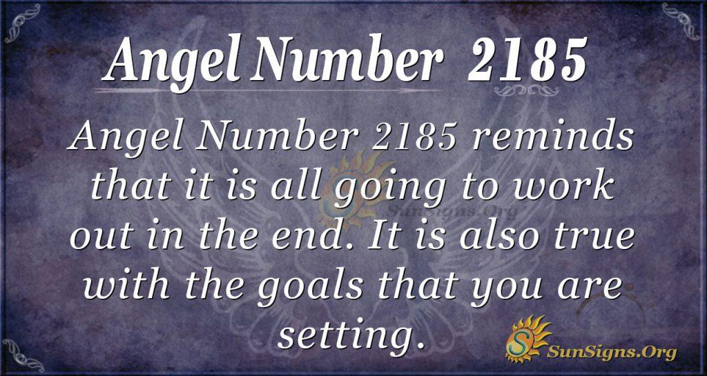 Angel Number 2185