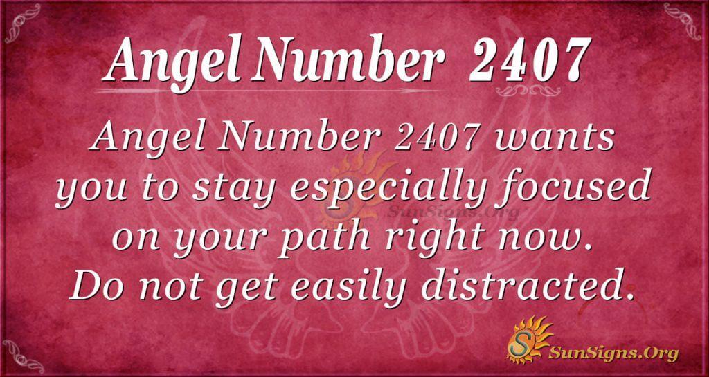 Angel Number 2407