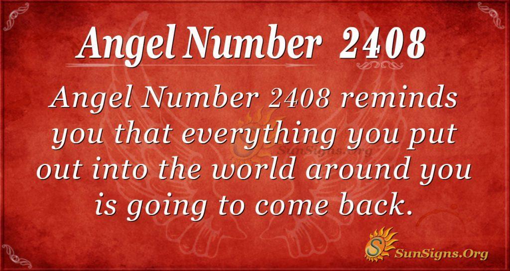 Angel Number 2408