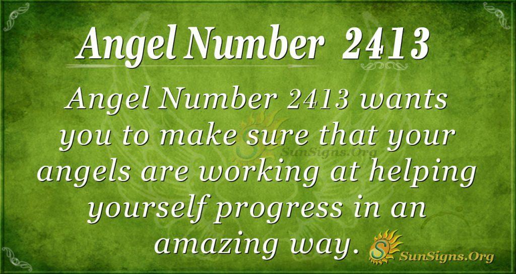 Angel Number 2413