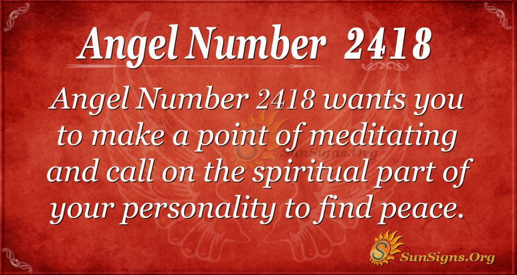 Angel Number 2418