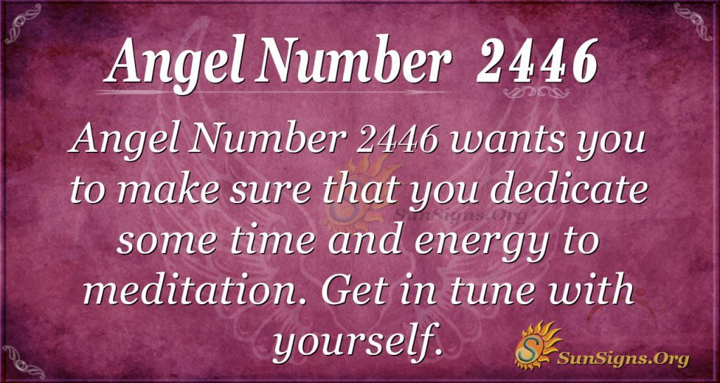 Angel Number 2446
