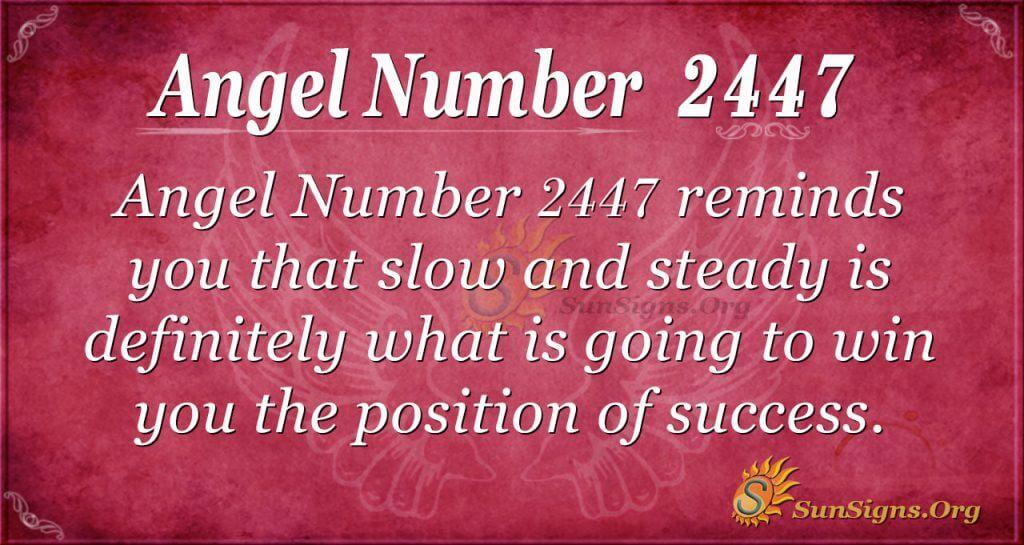 Angel number 2447