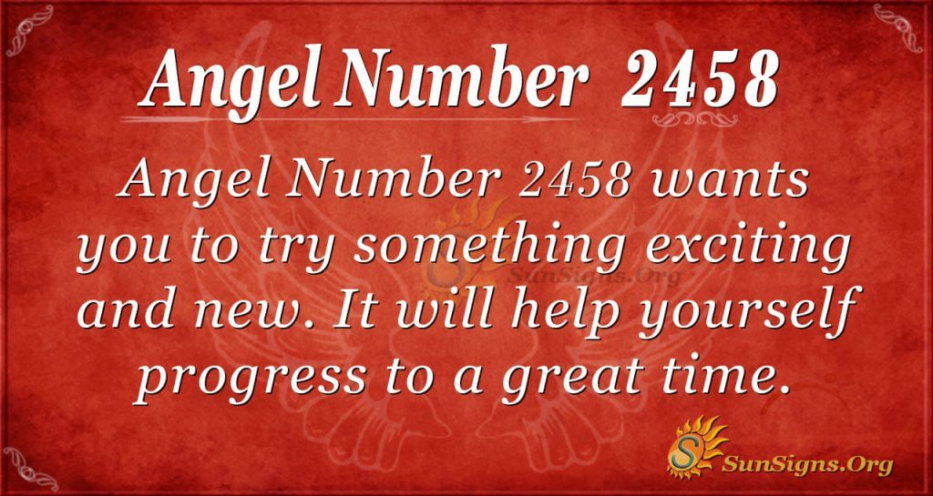 Angel Number 2458
