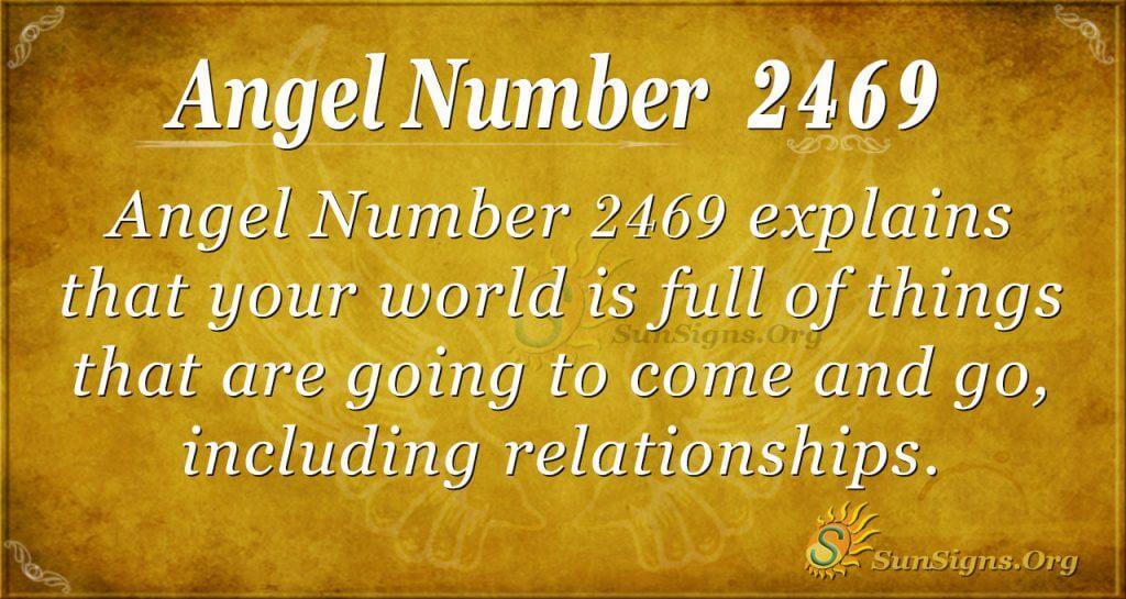Angel Number 2469