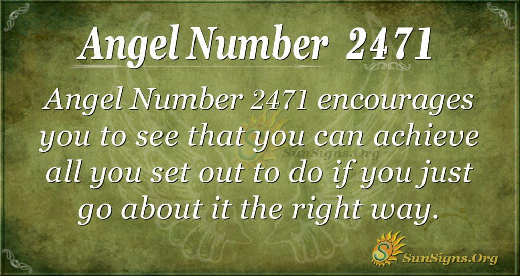 Angel Number 2471