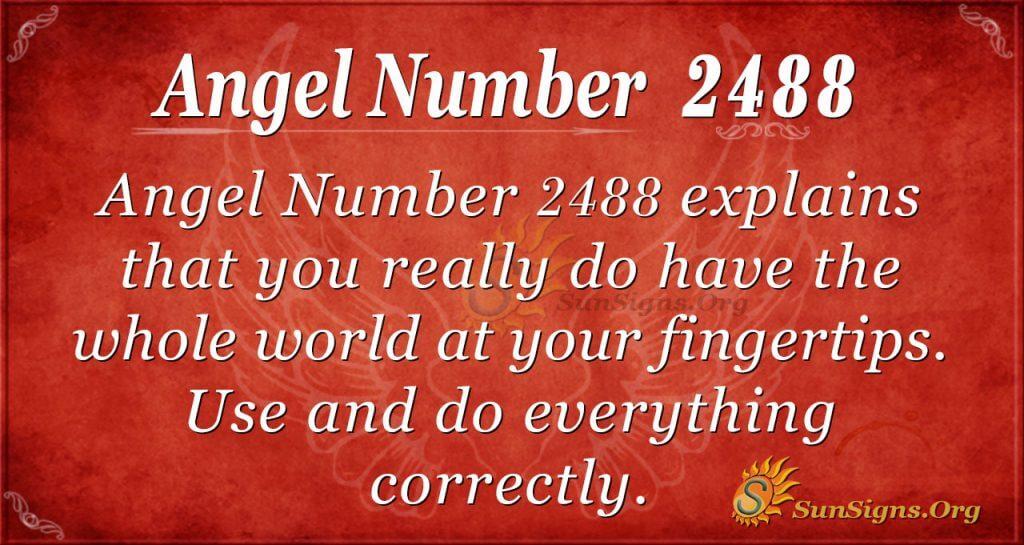 Angel Number 2488