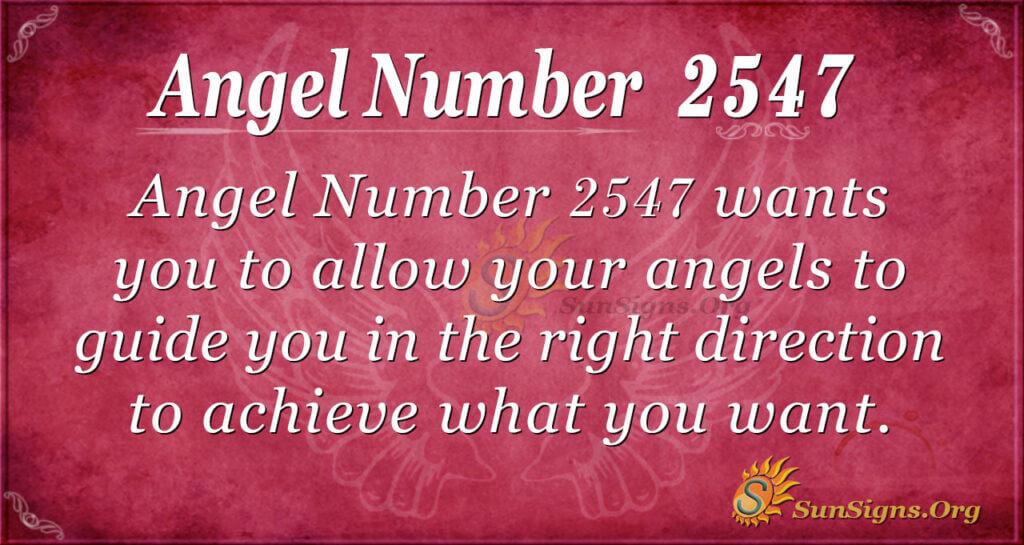 Angel number 2547