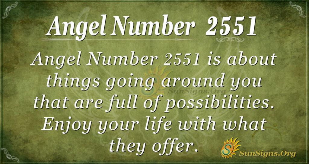 Angel number 2551