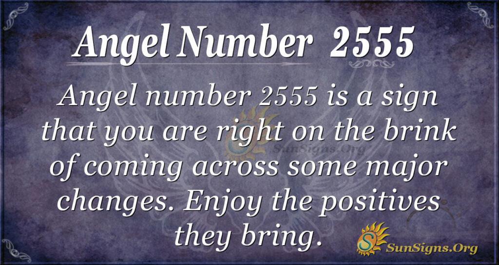 Angel Number 2555