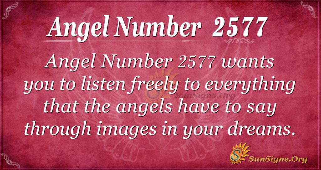 Angel Number 2577