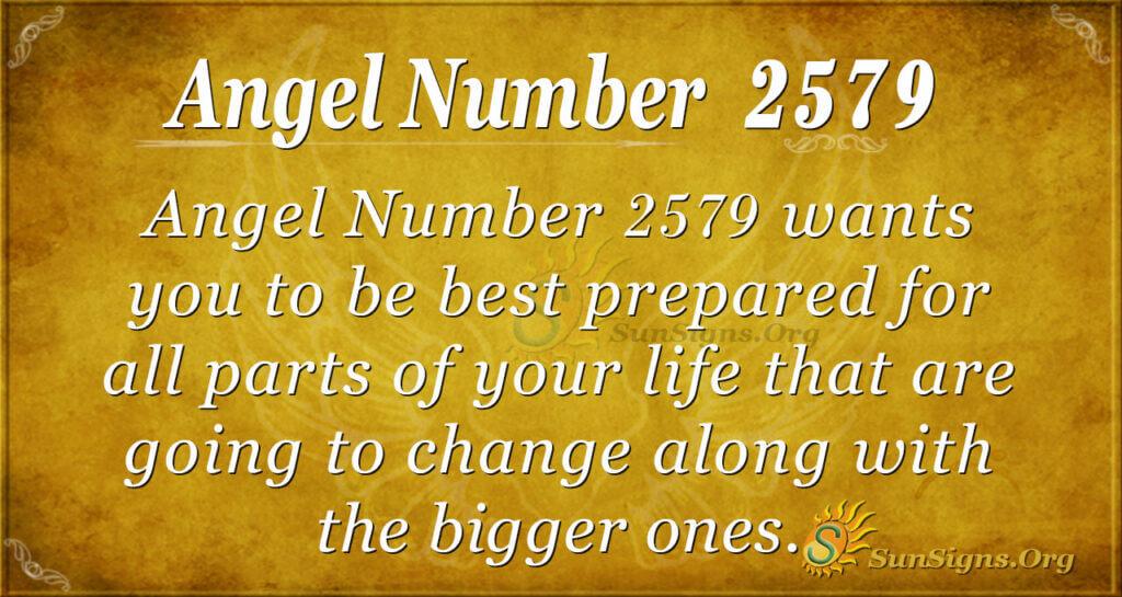 Angel number 2579