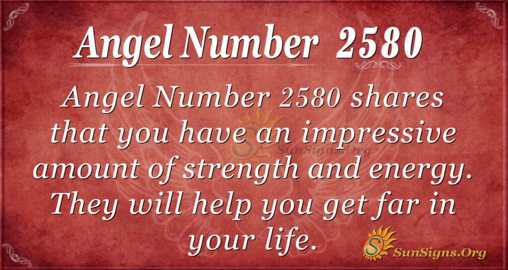 Angel Number 2580