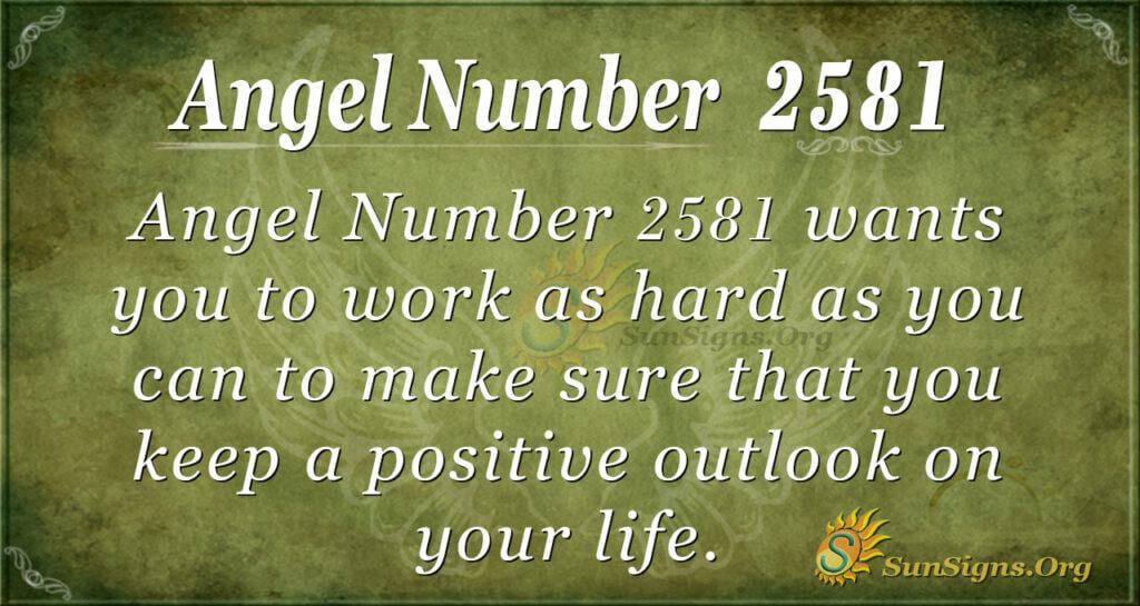 Angel Number 2581