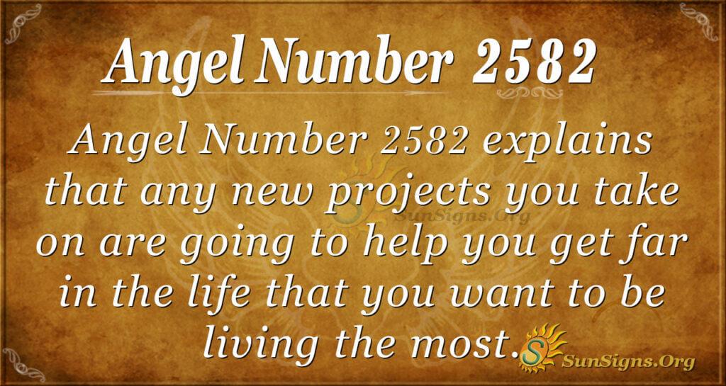 Angel number 2582