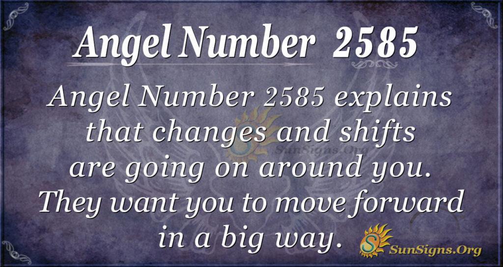 Angel number 2585