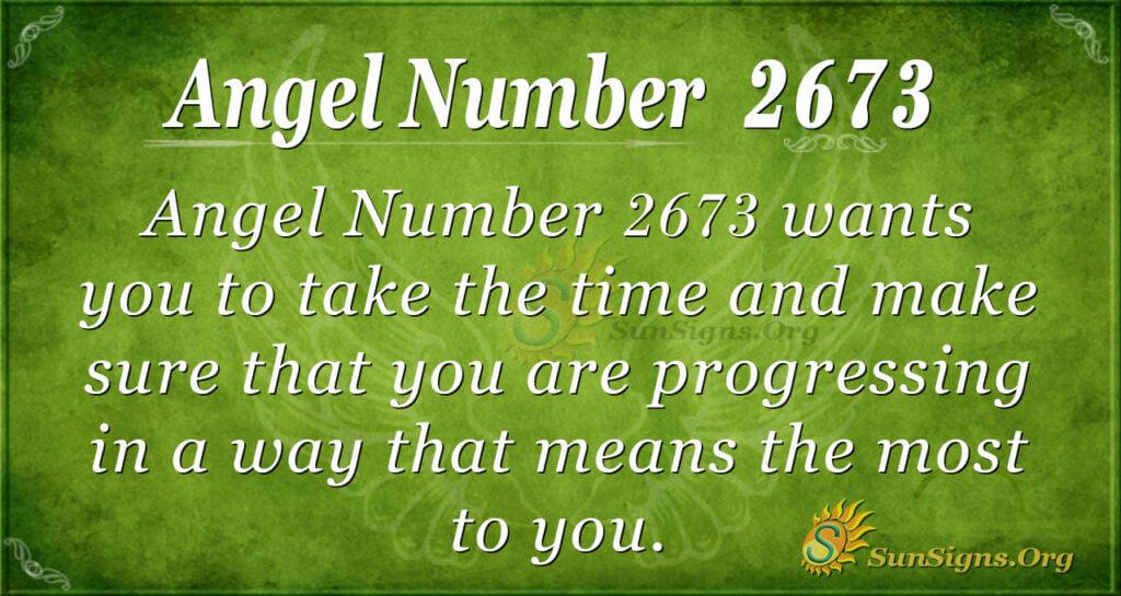 Angel Number 2673