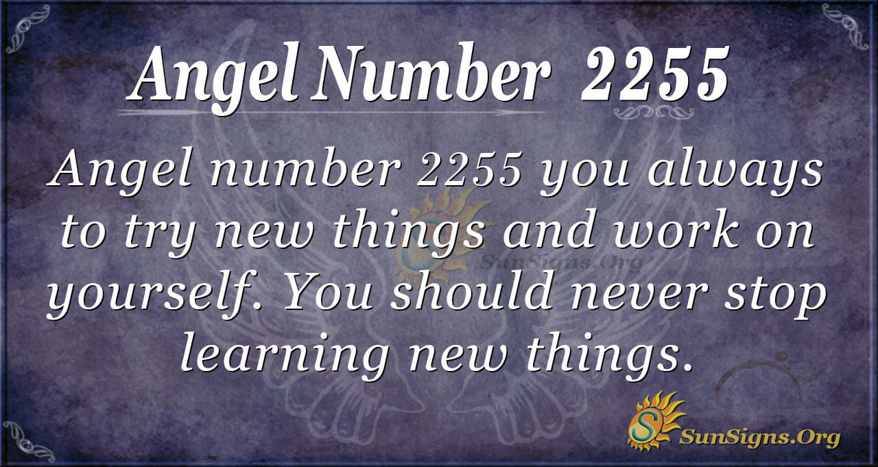 Angel Number 2255 Meaning