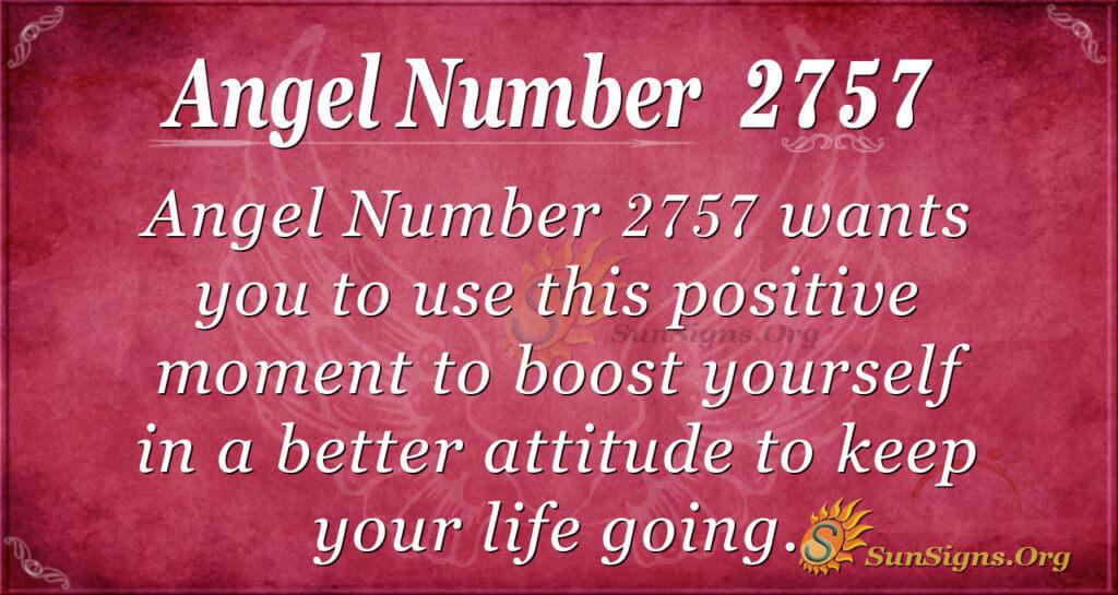 Angel Number 2757