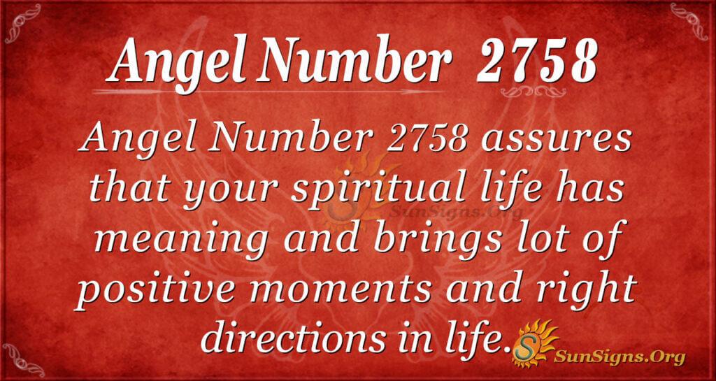 Angel Number 2758