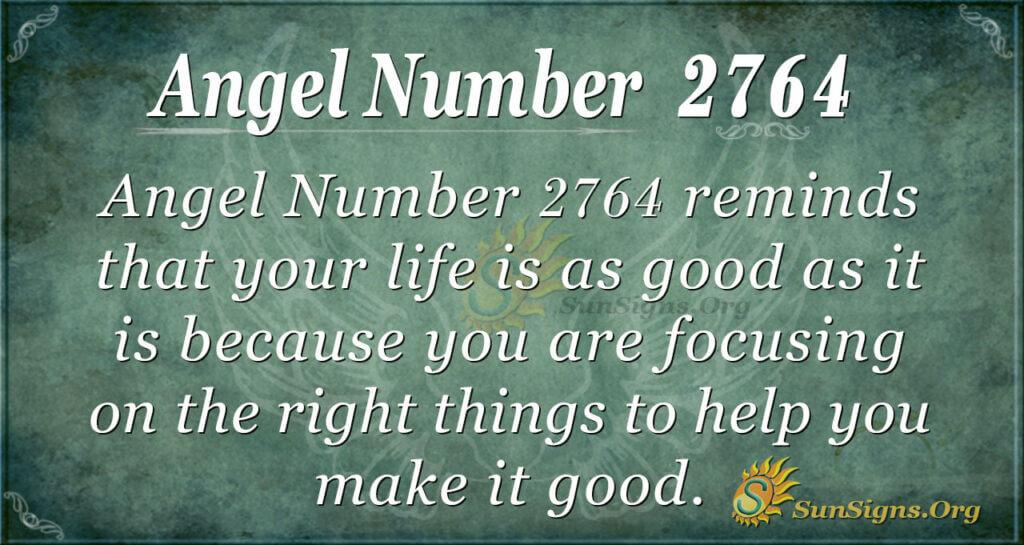 Angel Number 2764