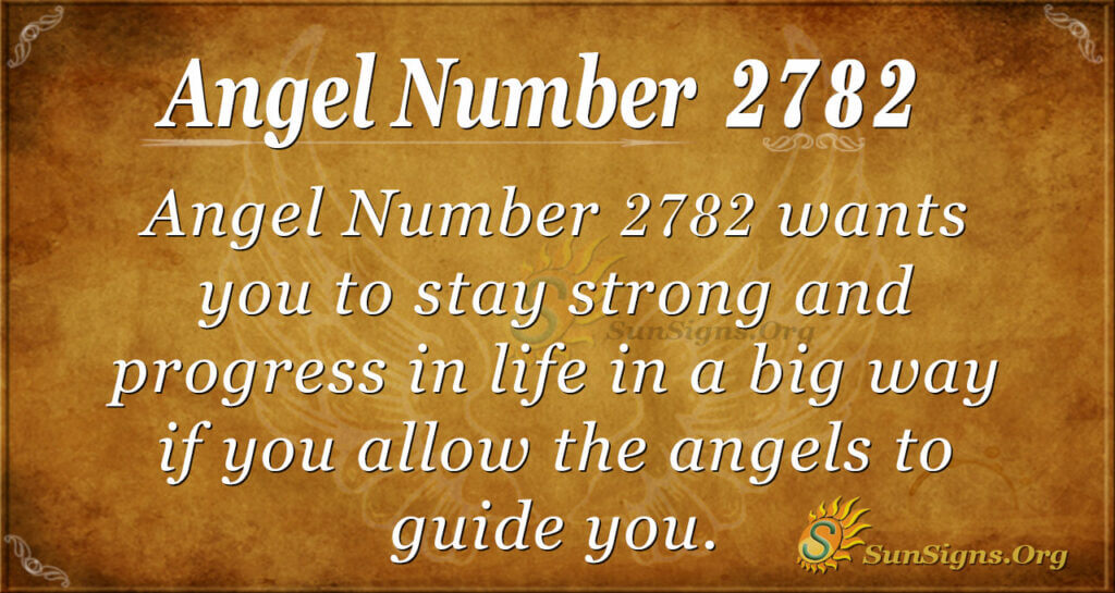 Angel Number 2782