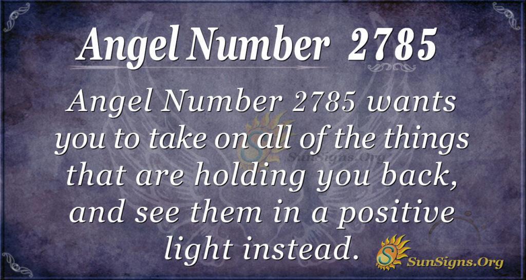 Angel Number 2785