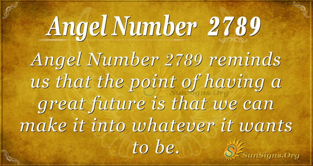 Angel Number 2789