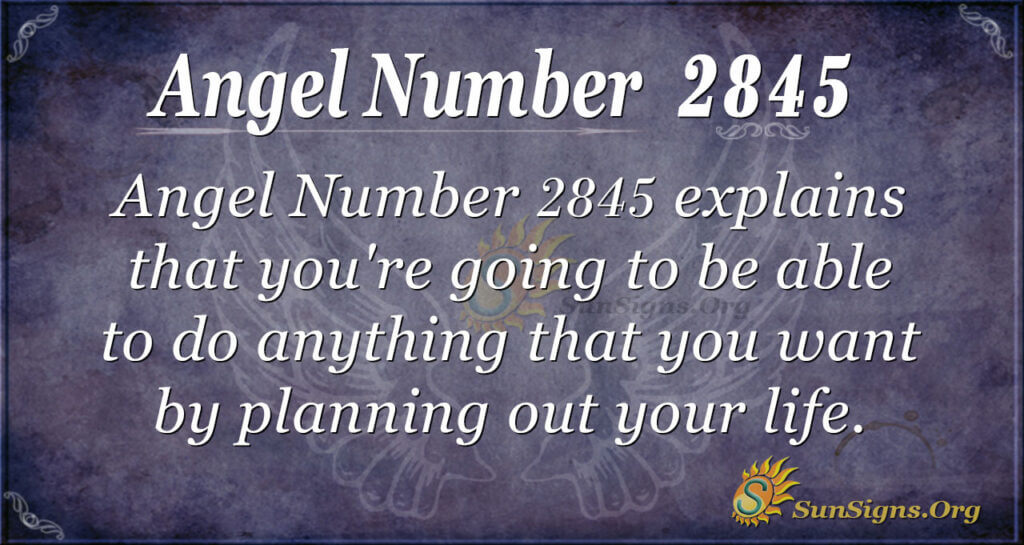 Angel Number 2845