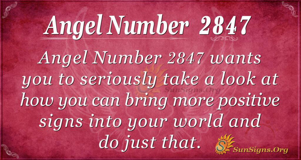 Angel Number 2847