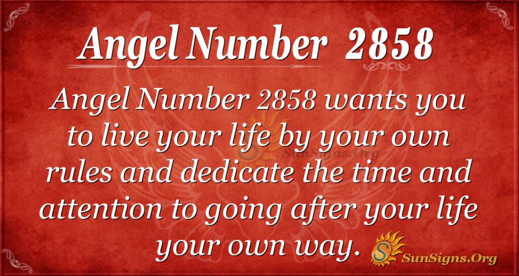 Angel Number 2858