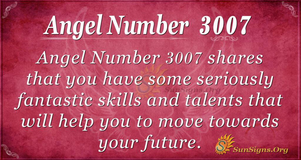 Angel number 3007