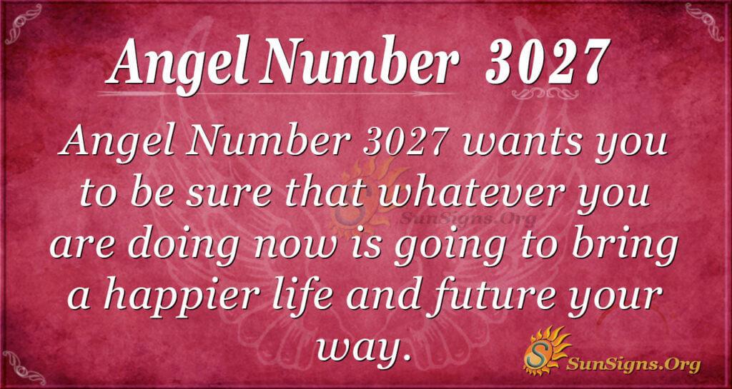 Angel Number 3027