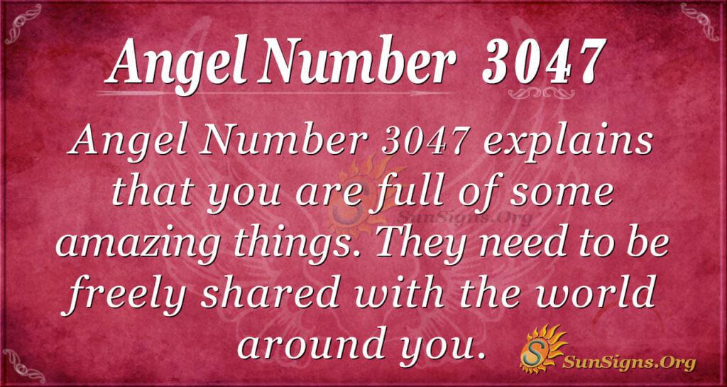 Angel Number 3047