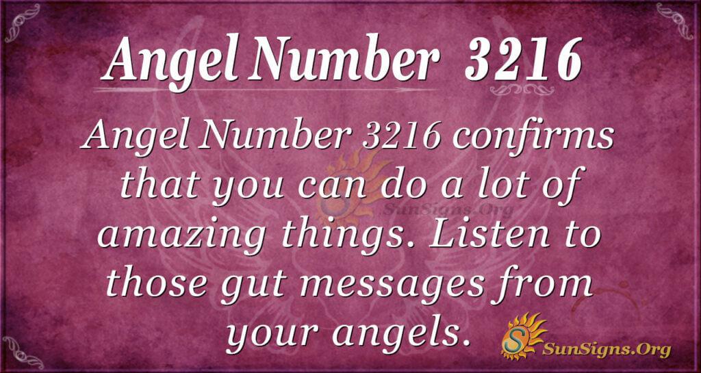 Angel Number 3216