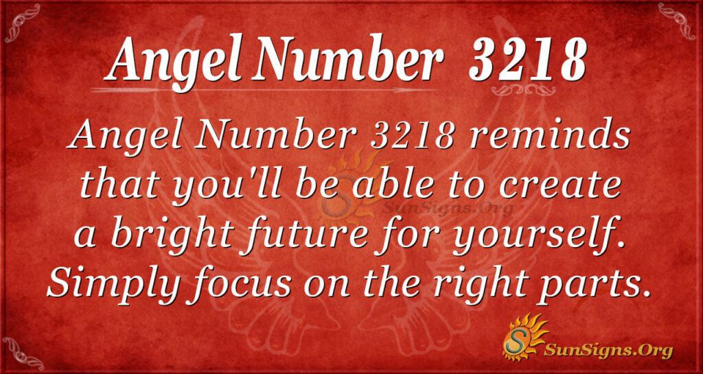 Angel Number 3218