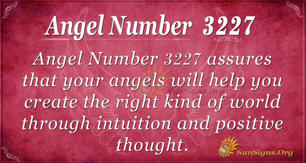 Angel Number 3227