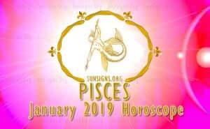 Pisces January 2019 Horoscope