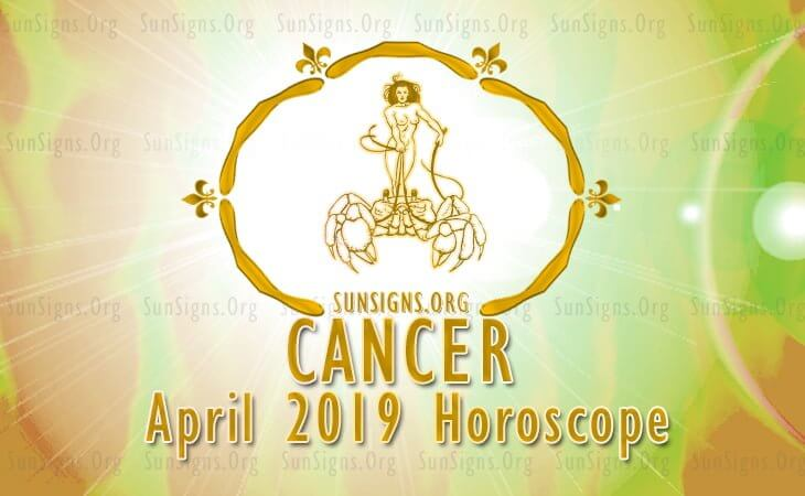 Cancer April 2019 Horoscope
