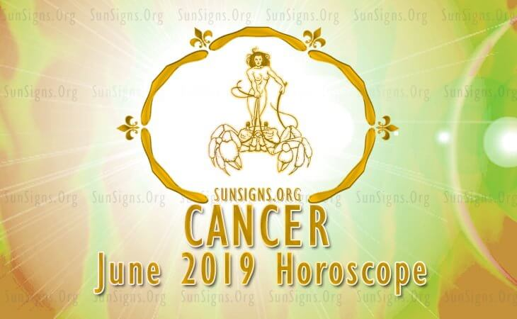 Cancer June 2019 Horoscope