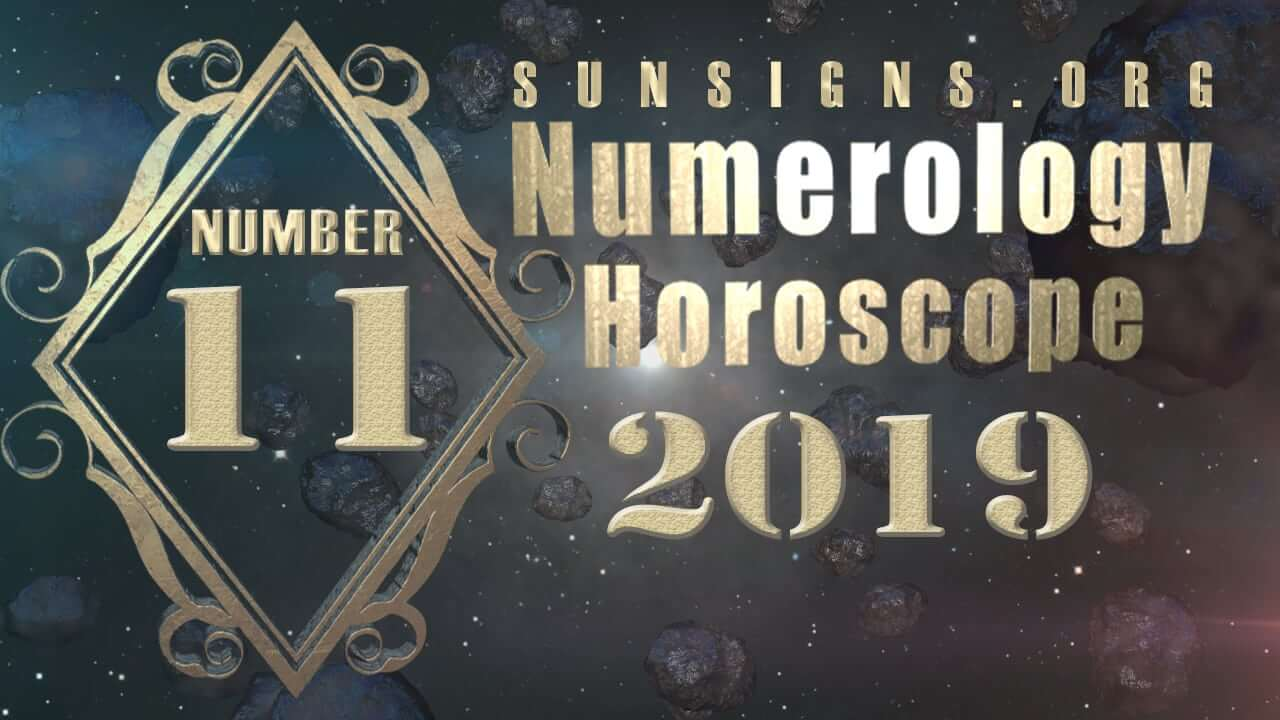 Number 11 - 2019 Numerology Horoscope