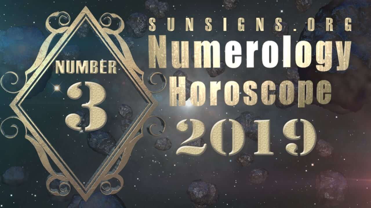 Number 3 - 2019 Numerology Horoscope